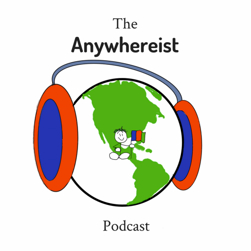 The Anywhereist Podcast